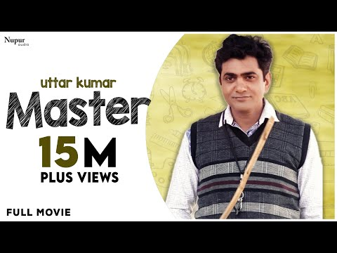 MASTER मास्टर - Full Movie | Uttar Kumar, Sapna Choudhary | New Haryanvi Movie Haryanavi 2019
