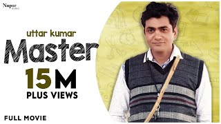 MASTER - Full Movie Uttar Kumar, Sapna Choudhary New Haryanvi Movie Haryanavi 2019