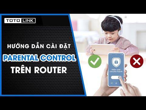 Hướng dẫn cài đặt tính năng Parental Control trên Router Wifi
