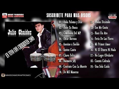Julio Chaidez - En Vivo Con Chirrines (2009)