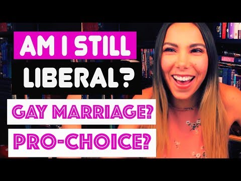 AM I STILL LIBERAL? PRO-CHOICE? GAY MARRIAGE IN CATHOLICISM?
