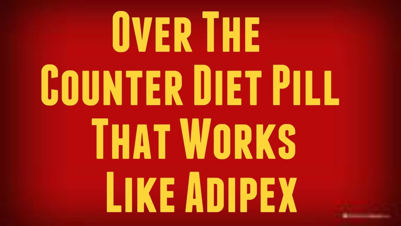 Adipex Over The Counter