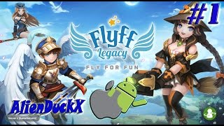 FLYFF Legacy ! #1 ENFIN DISPONIBLE ! [ANDROID & IOS]