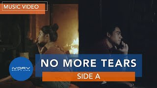 Side A - No More Tears feat. Keiko Necesario (Official Music Video)