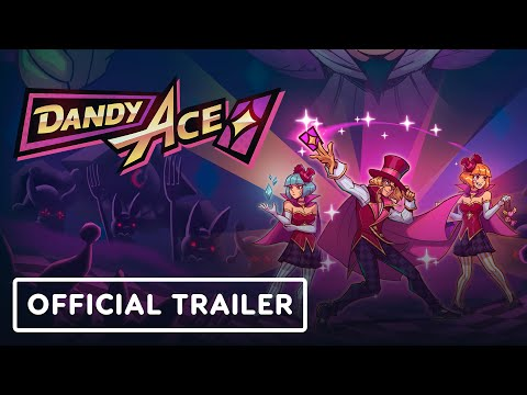 Dandy Ace - Official Trailer