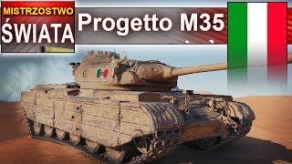 Progetto M35 mistrzostwo! Drugi wynik na serwerze - World of Tanks