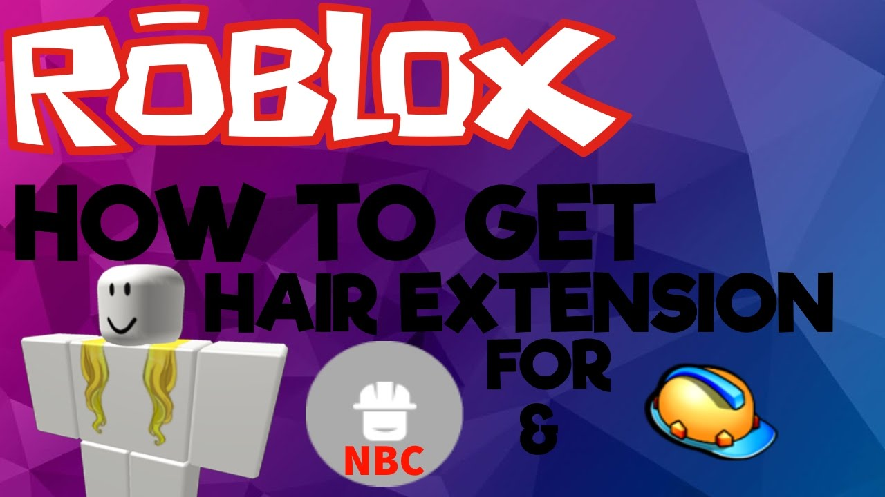 Roblox How To Get Hair Extensions For Nbc Bc 2016 Youtube