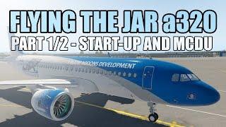 "X Plane 11 JAR Design a320 ""PART 1/2"" Start-Up Procedures! (Checklist included!)"