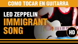 Como tocar Immigrant Song de Led Zeppelin en guitarra, aprende el tema gratis CLASE TUTORIAL