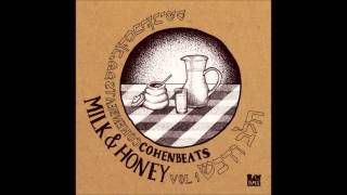 Cohenbeats - Milk & Honey (Full Album)