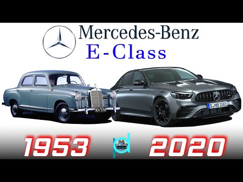 MERCEDES BENZ E-Class - EVOLUTION (1953 - 2020)