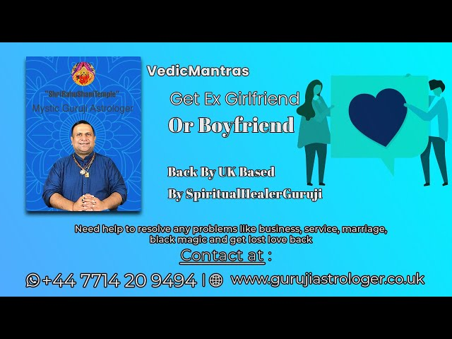 #VedicMantras Get Ex Girlfriend Or Boyfriend Back By UK Based #Spiritualhealerguruji +44 7714 209494