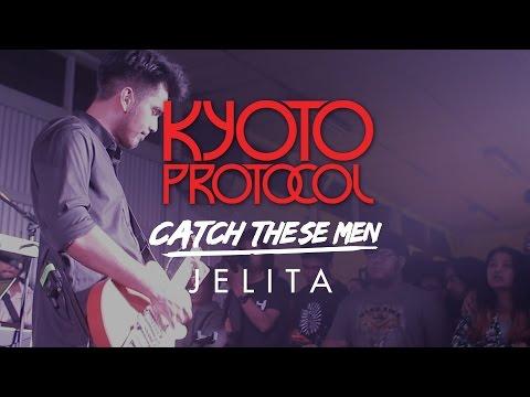 "KYOTO PROTOCOL - ""JELITA"" Live at #CatchTheseMen Album Tour 2015"