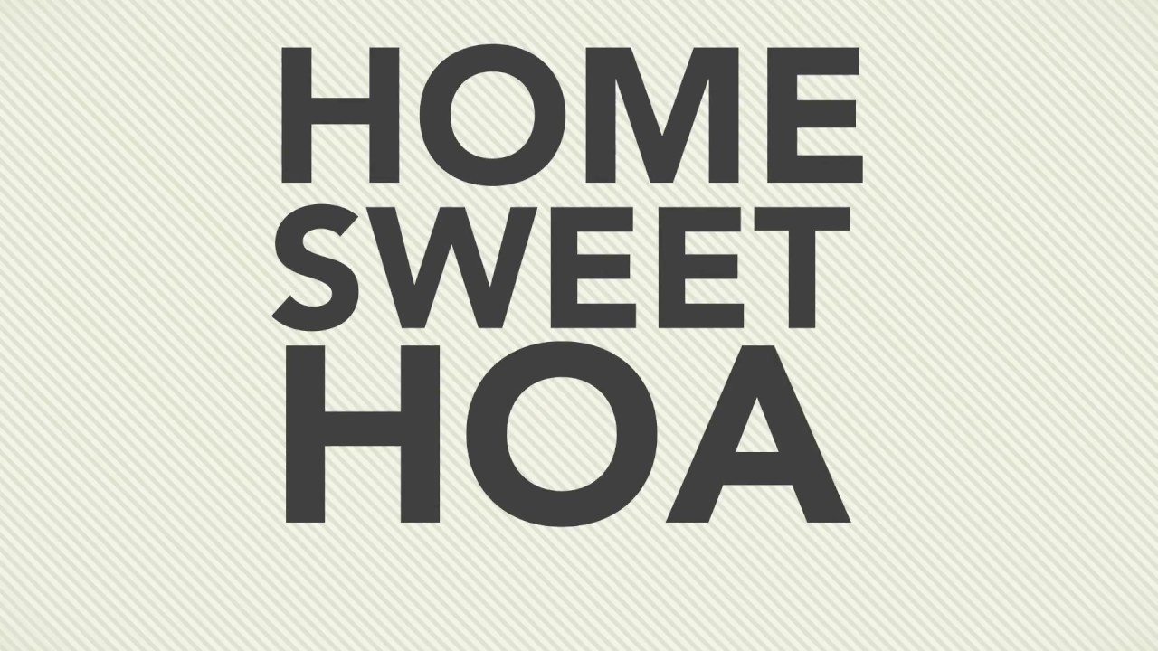 Home Sweet HOA: 2018 Homeowner Satisfaction Survey