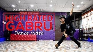 High Rated Gabru Dance Video | Guru Randhawa | Punjabi Song | Cover by Ajay Poptron