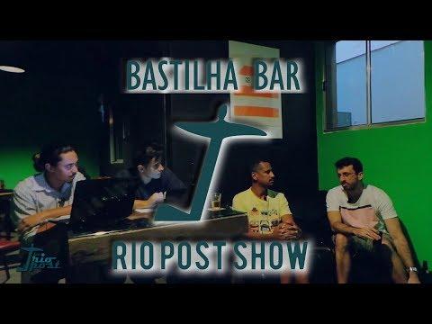 Bastilha Bar | Rio Post Show S01E01