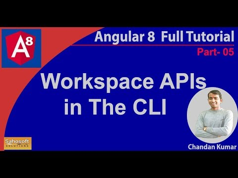 Angular 8 new Features - Workspace APIs in the CLI | features of Angular 8 thumbnail