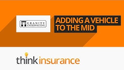 Granite Insurance MID (MIDAS Direct) - How To Add & Remove a Vehicle | Think Insurance