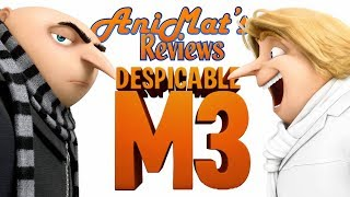 Despicable Me 3 - AniMat's Reviews