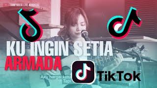 Download lagu KU INGIN SETIA ARMADA TAMI AULIA COVER