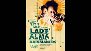 Lady Alma and the Rainmakers - Let it Fall (Main)