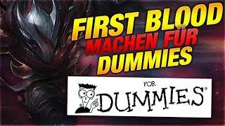 FIRST BLOOD FÜR DUMMIES! Tutorial [League of Legends]
