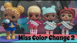 💦 LOL Surprise! | Miss Color Change Pageant 2!!! | Stop Motion Video 💙💦