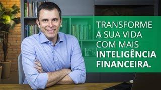 Transforme a sua vida com mais Inteligência Financeira