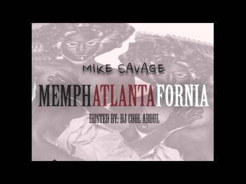 Mike Savage SNWM-Full MemphAtlantaFornia Mixtape