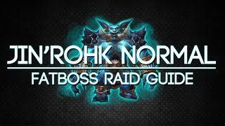 jinrokh-the-breaker-10-man-normal-throne-of-thunder-guide-fatboss