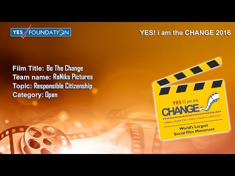 Be The Change | Yes Bank 101 Hours Short Film Challange (2016)