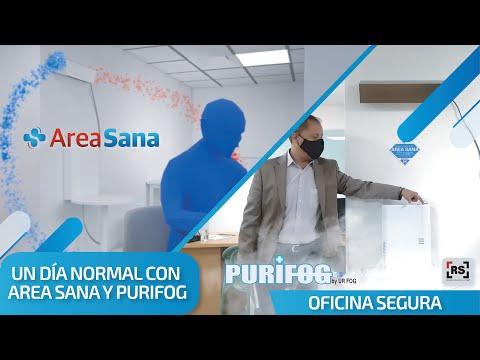 Experiencia Purifog y Area Sana | RSeguridad com