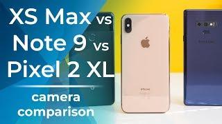 Camera comparison iPhone XS Max vs Galaxy Note 9, Pixel 2 XL
