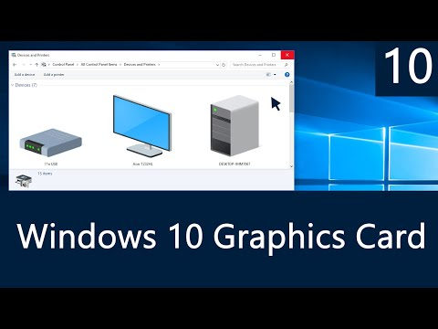 Windows 10 - How to Check Which Graphics Card You Have