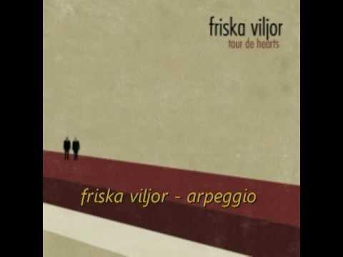 Friska Viljor - Arpeggio