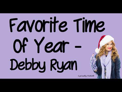 Favorite Time Of Year (With Lyrics) - Debby Ryan