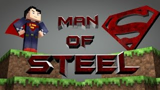 """Man of Steel"" - Minecraft Parody"