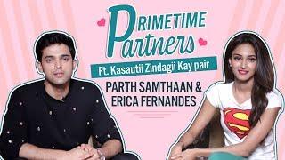 Kasautii Zindagii Kay pair Erica Fernandes & Parth Samthaan   PrimeTime Partners
