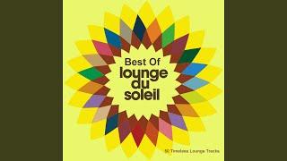Let It Pump · I am Sam Best of Lounge Du Soleil (50 Timeless Lounge...