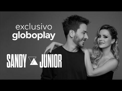 Sandy & Junior- A História l Exclusivo Globoplay