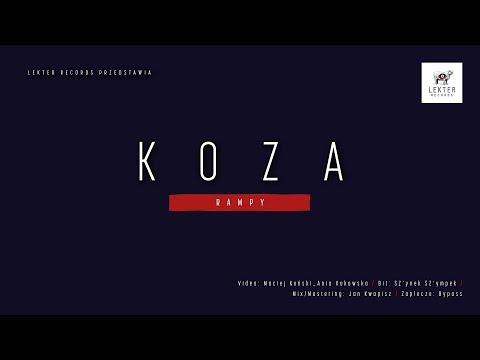 Koza - RAMPY (prod. SZ'ynek SZ'ympek) (Official Video)