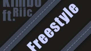Kimbo ft. Riic - Freestyle