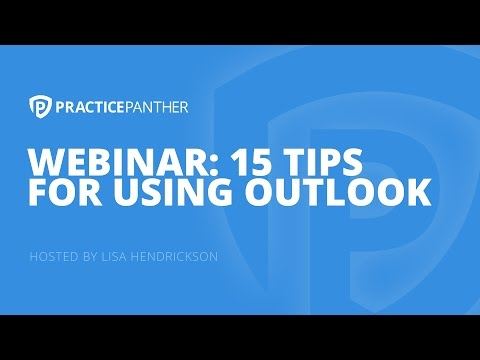 (Webinar) 15 Tips for Using Outlook for your Law Practice by Lisa Hendrickson