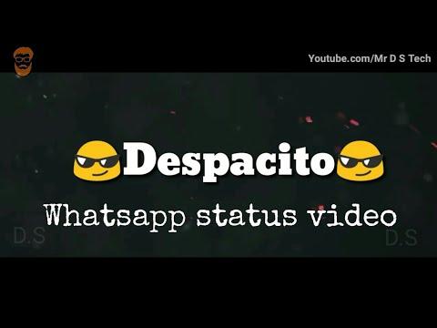 😎Despacito😎 Whatsapp status video