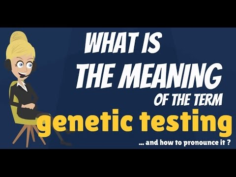 What is GENETIC TESTING? What does GENETIC TESTING mean? GENETIC TESTING meaning