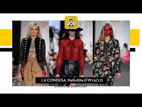 La Condesa. Nellcôte (FW16/17) - Crónica de Snapchat