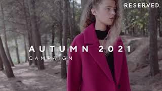 Autumn Campaign. Nowa kolekcja Reserved AW21.
