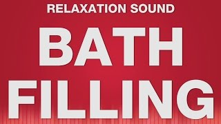 Relaxing Sounds to Fall Asleep to SOUND EFFECT - Filling Bath Water SOUNDS