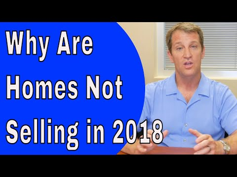 🎥 Housing Market 2018 - Why Are Homes NOT Selling? Is It a Buyers Market?