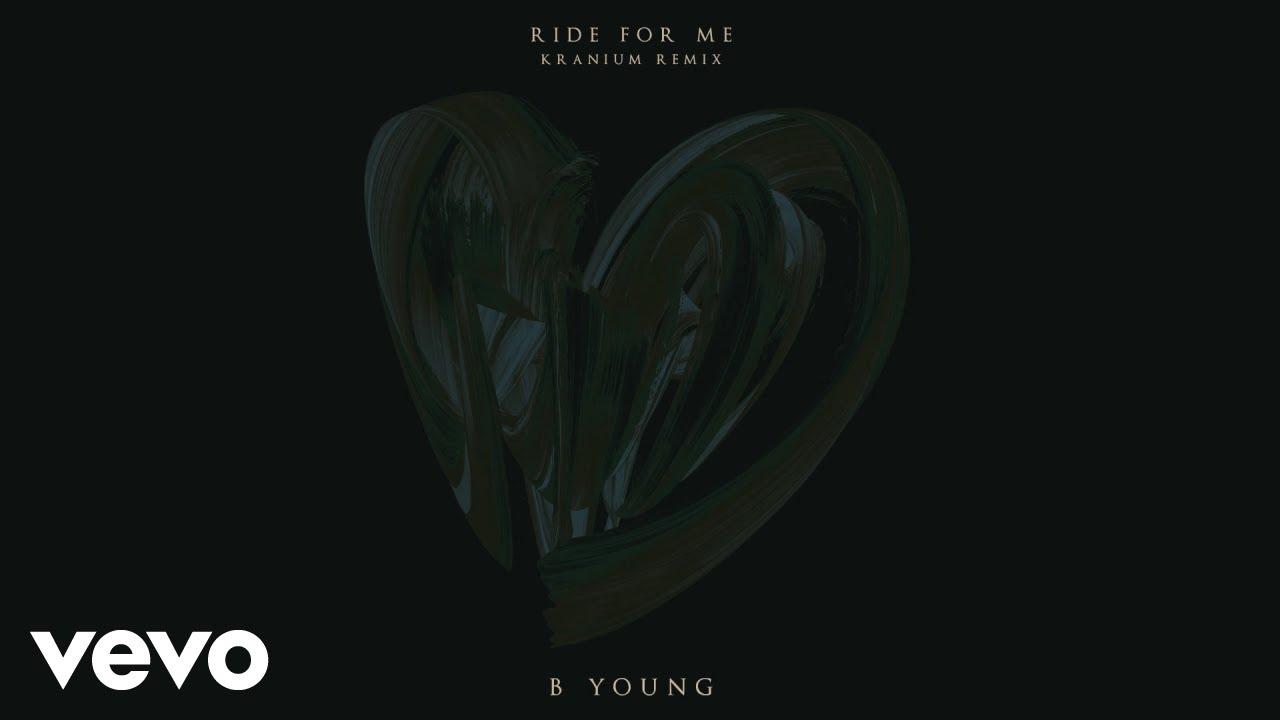 Download B Young - Ride For Me (Kranium Remix) [Audio] ft. Kranium
